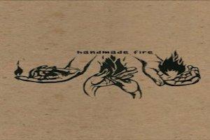 Handmade Fire