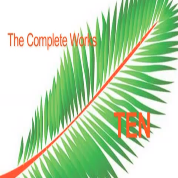 TEN – The Complete Works Showcase