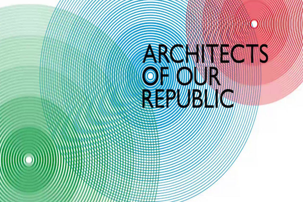 Architects of our Republic