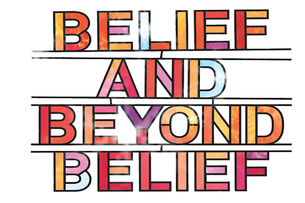 Belief Beyond Belief